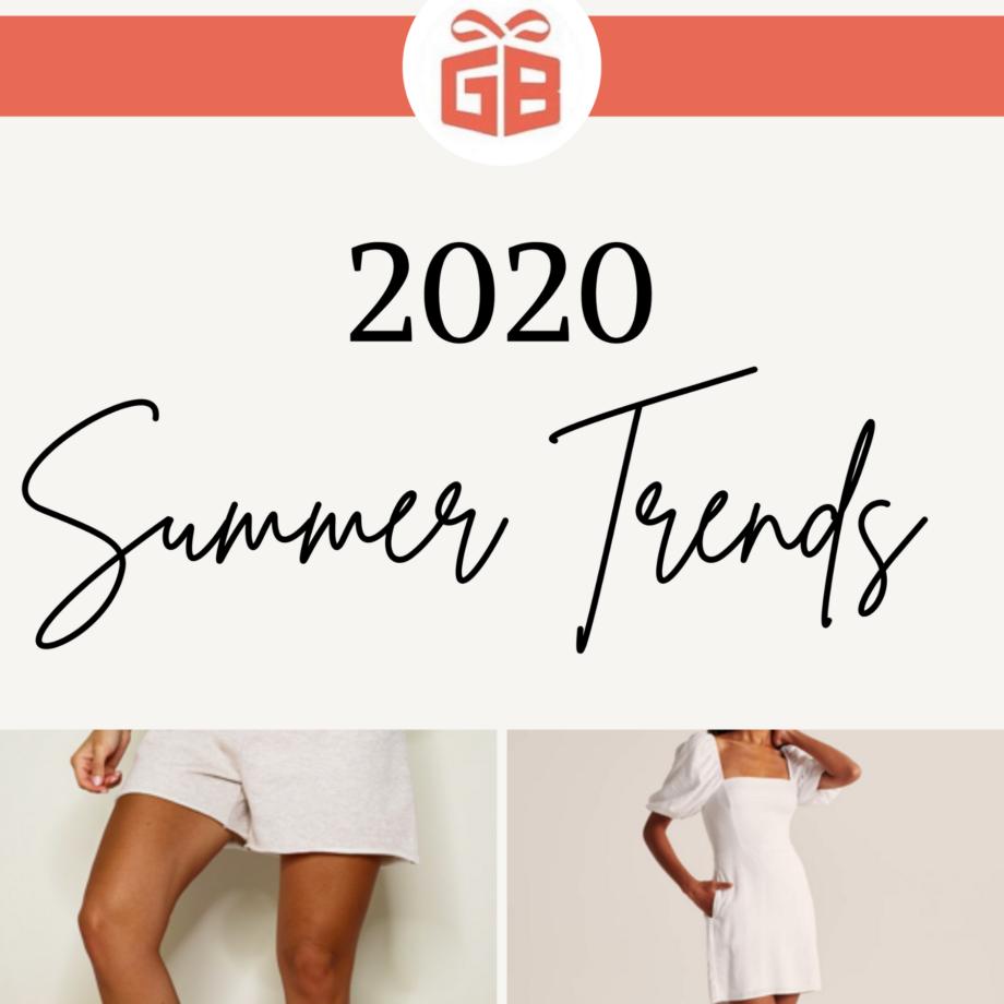 Summer 2020 Trends Blog